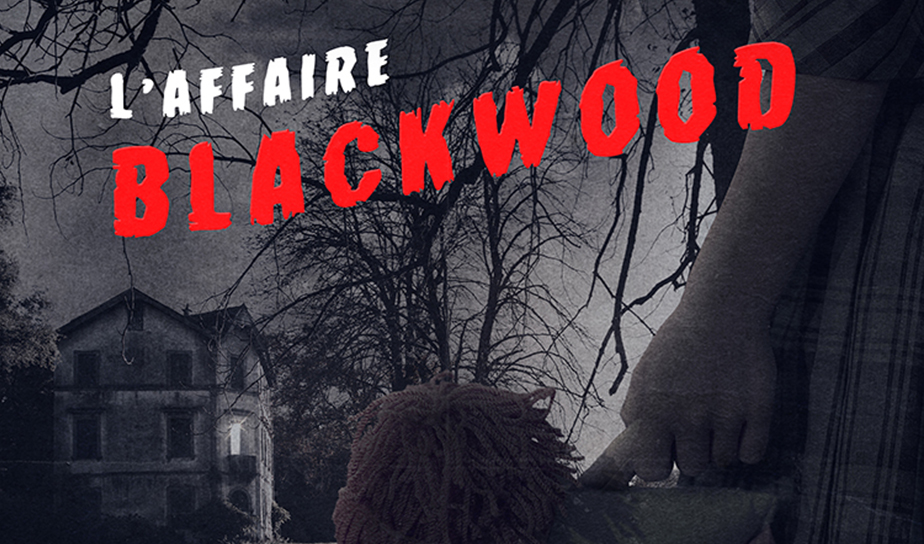 Wake Up Lyon  L'Affaire Blackwood